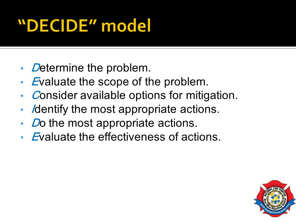 D Determine the problem. E Evaluate the scope of the problem. C Consider available options for mitigation. I Identify the most appropriate actions. D