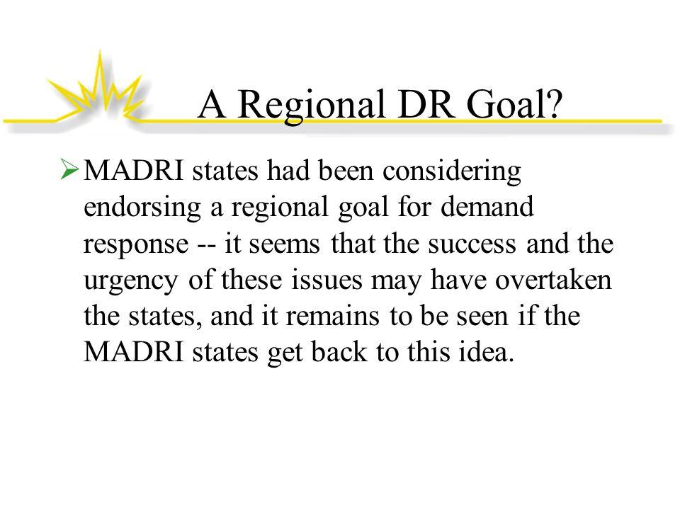 A Regional DR Goal.
