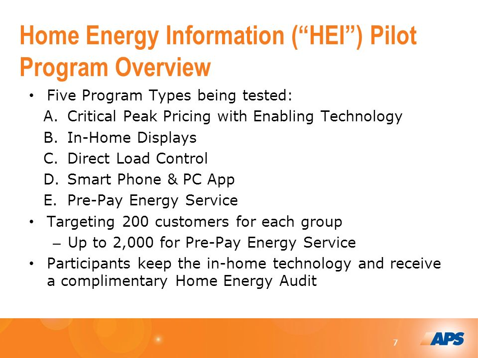 77 Home Energy Information (HEI) Pilot Program Overview Five Program Types being tested: A.Critical Peak Pricing with Enabling Technology B.In-Home Displays C.Direct Load Control D.Smart Phone & PC App E.Pre-Pay Energy Service Targeting 200 customers for each group – Up to 2,000 for Pre-Pay Energy Service Participants keep the in-home technology and receive a complimentary Home Energy Audit