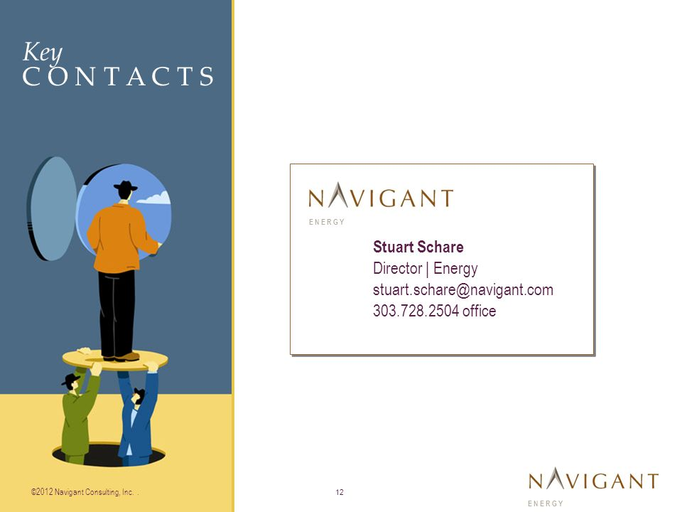 Key C O N T A C T S ©2010 Navigant Consulting, Inc.