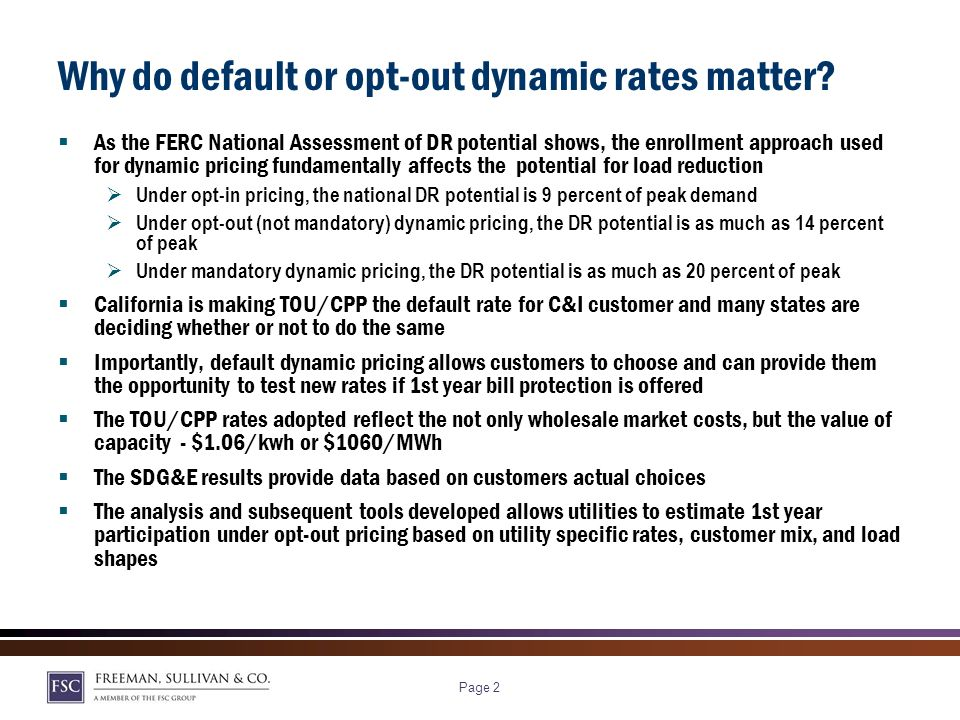 Page 1 Key Questions We Will Address Why does default dynamic pricing matter from a national perspective.