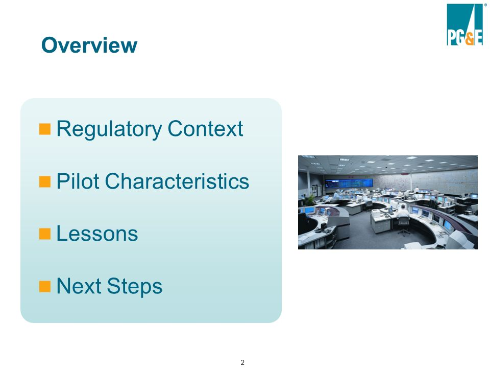 2 Overview Regulatory Context Pilot Characteristics Lessons Next Steps