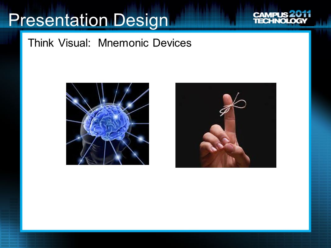 Presentation Design Think Visual: Mnemonic Devices