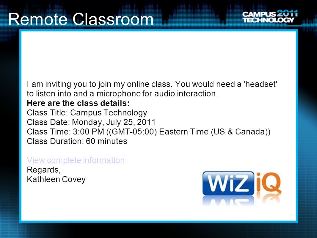 Remote Classroom I am inviting you to join my online class.