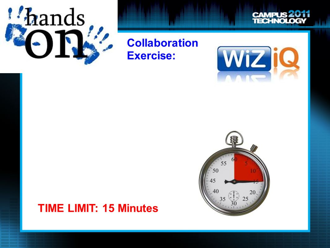 Collaboration Exercise: TIME LIMIT: 15 Minutes