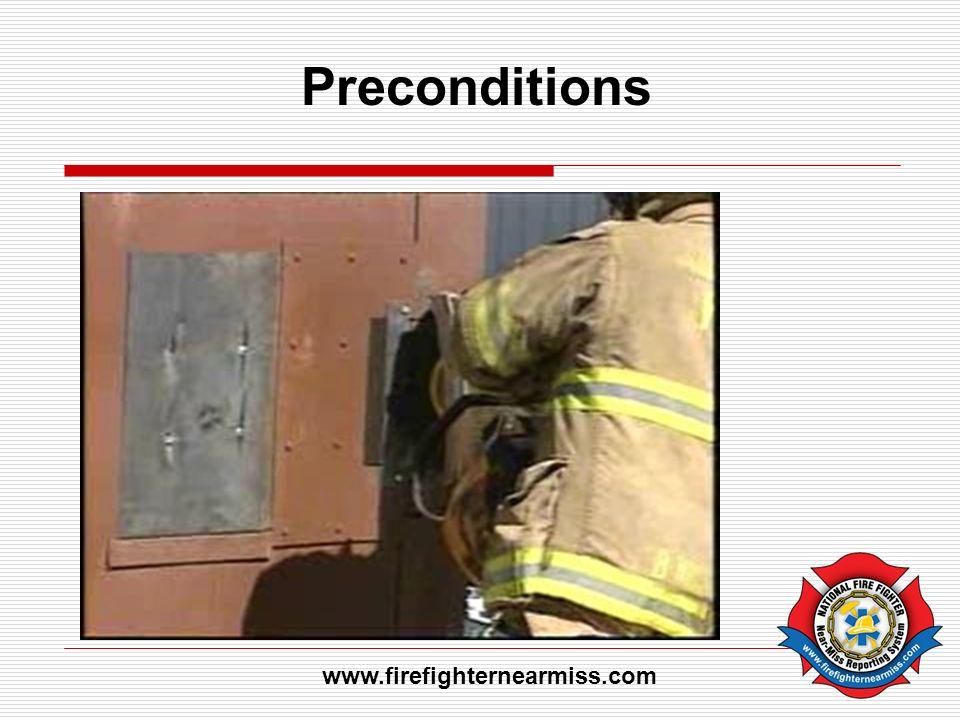 Preconditions www.firefighternearmiss.com