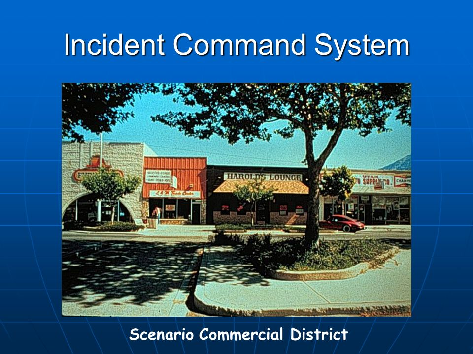 Incident Command System Scenario Commercial District