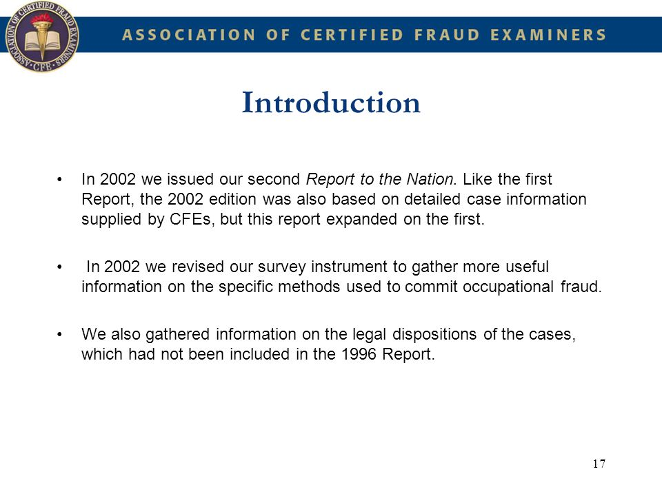 17 Introduction In 2002 we issued our second Report to the Nation. Like the first Report, the 2002 edition was also based on detailed case information