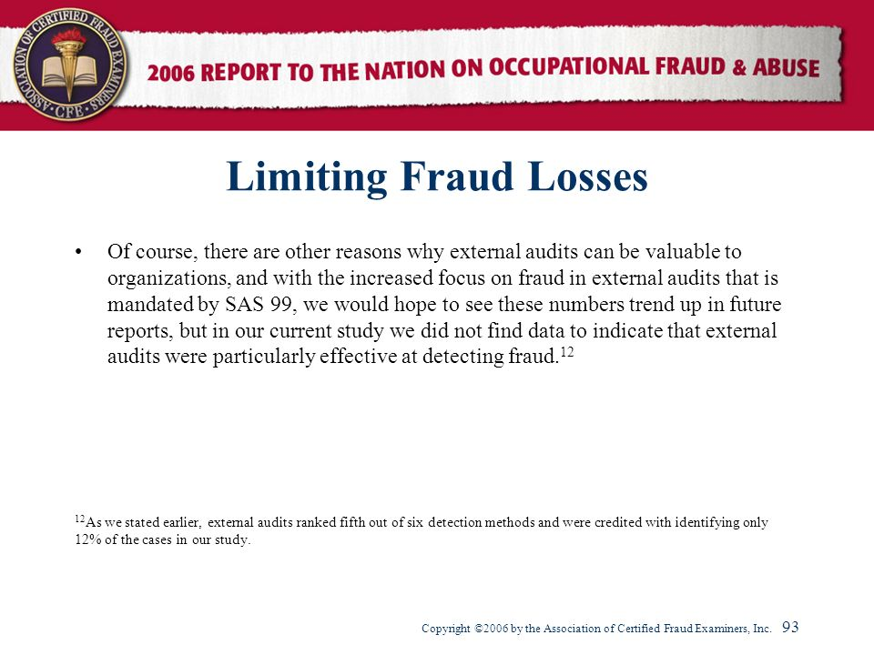 Copyright ©2006 by the Association of Certified Fraud Examiners, Inc.