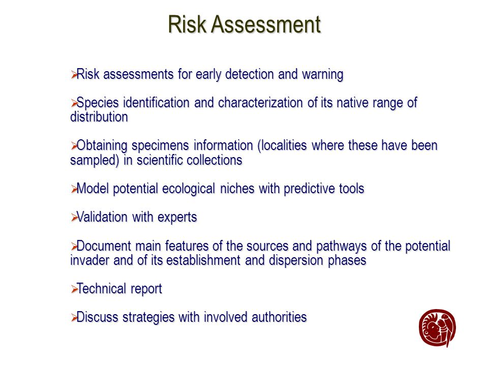 Risk Assessment Risk assessments for early detection and warning Risk assessments for early detection and warning Species identification and character