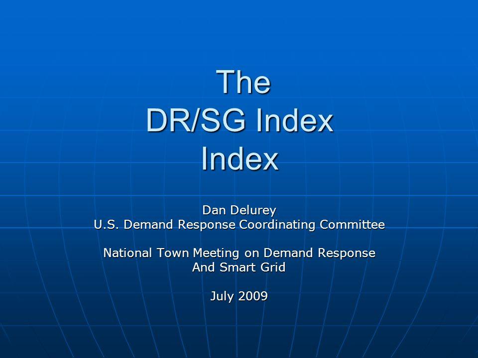 DR/SG Index M & V StandardsInteroperability Present vs Future
