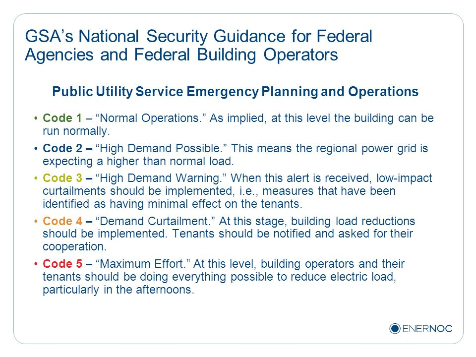 GSAs National Security Guidance for Federal Agencies and Federal Building Operators Public Utility Service Emergency Planning and Operations Code 1 –
