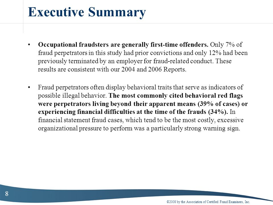 179 The Perpetrators Past research indicates that financial pressures are one of the key motivating factors of occupational fraud, and indeed, in our survey we found that the two most commonly cited behavioral red flags among fraudsters were financial difficulties and living beyond ones means.