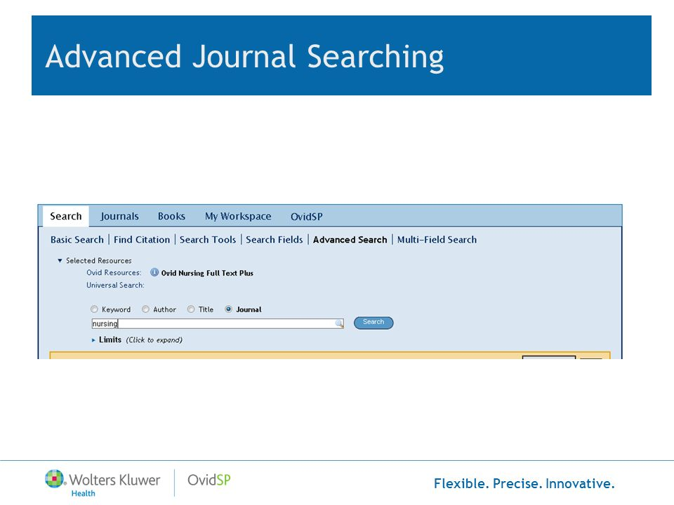 Flexible. Precise. Innovative. Advanced Journal Searching