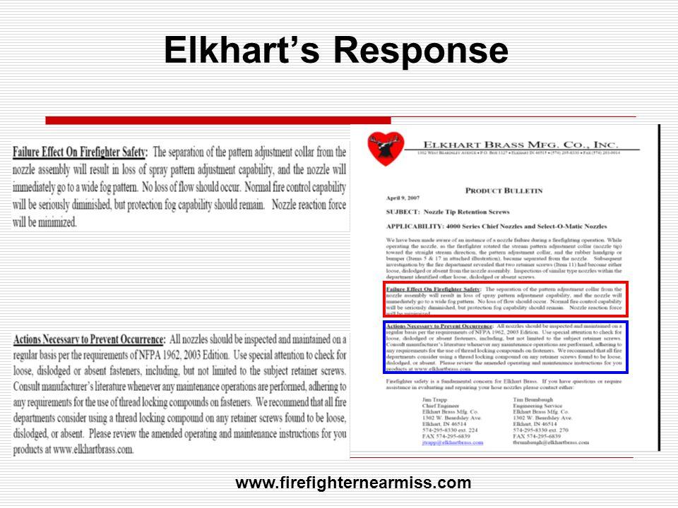 Elkharts Response www.firefighternearmiss.com