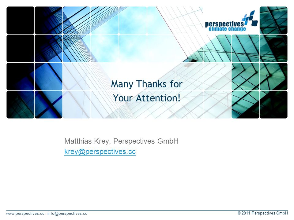 · © 2011 Perspectives GmbH Many Thanks for Your Attention.