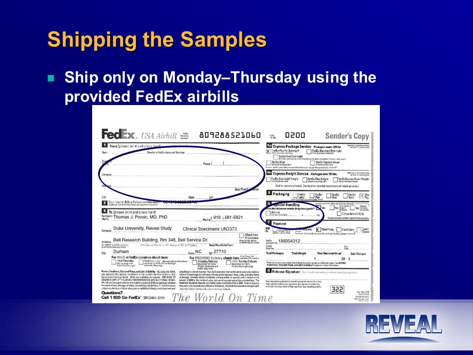 Shipping the Samples n n Ship only on Monday–Thursday using the provided FedEx airbills