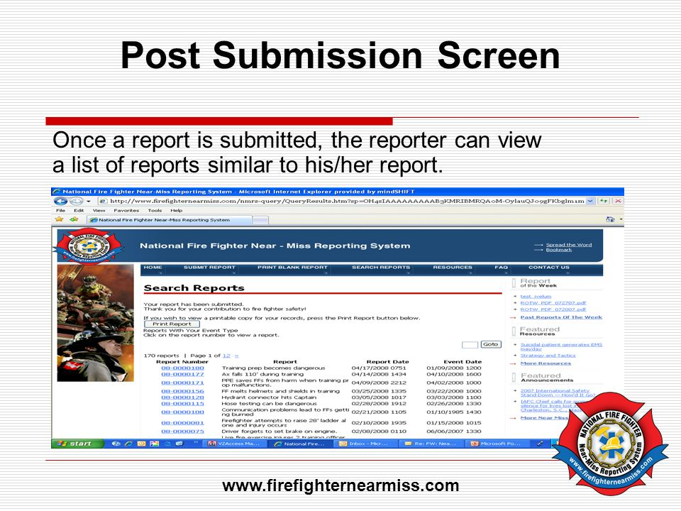 Post Submission Screen Once a report is submitted, the reporter can view a list of reports similar to his/her report.