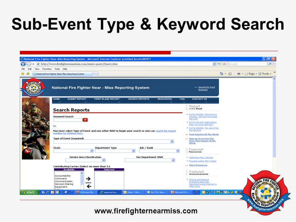 Sub-Event Type & Keyword Search www.firefighternearmiss.com