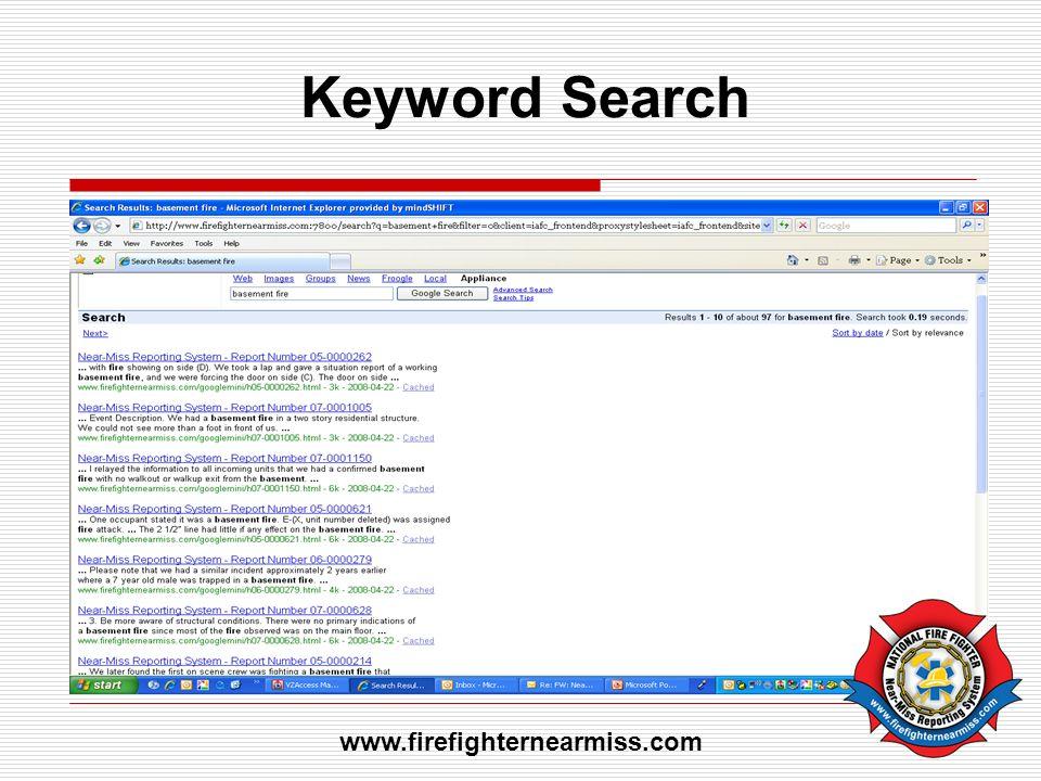Keyword Search www.firefighternearmiss.com