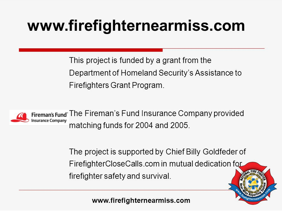 This project is funded by a grant from the Department of Homeland Securitys Assistance to Firefighters Grant Program.