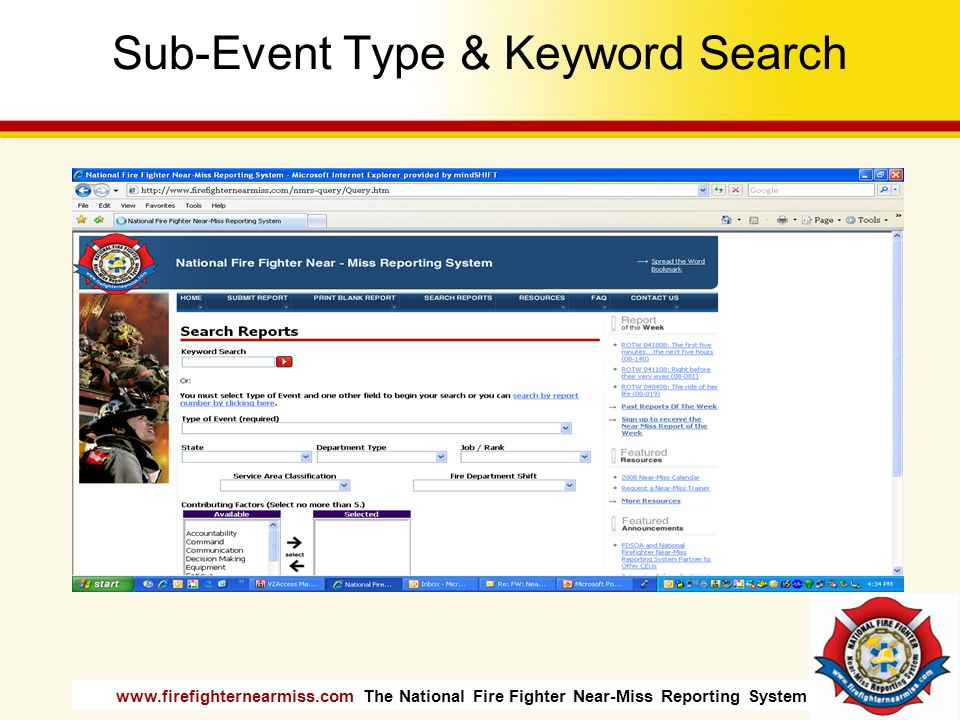 www.firefighternearmiss.com The National Fire Fighter Near-Miss Reporting System Sub-Event Type & Keyword Search