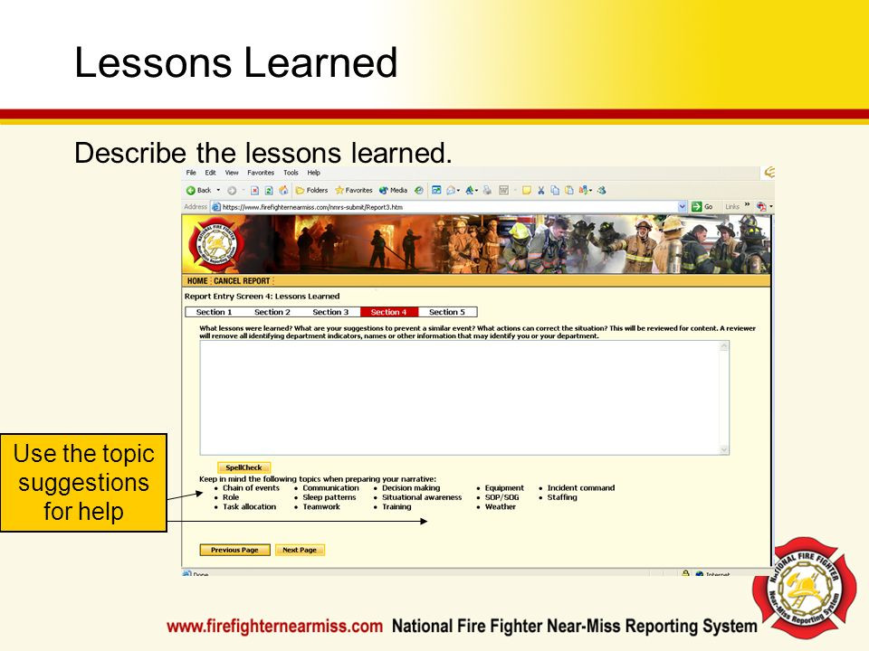 Lessons Learned Describe the lessons learned. Use the topic suggestions for help