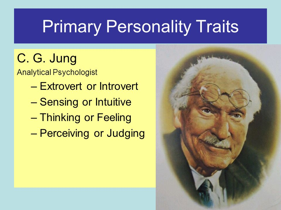 Primary Personality Traits C. G.