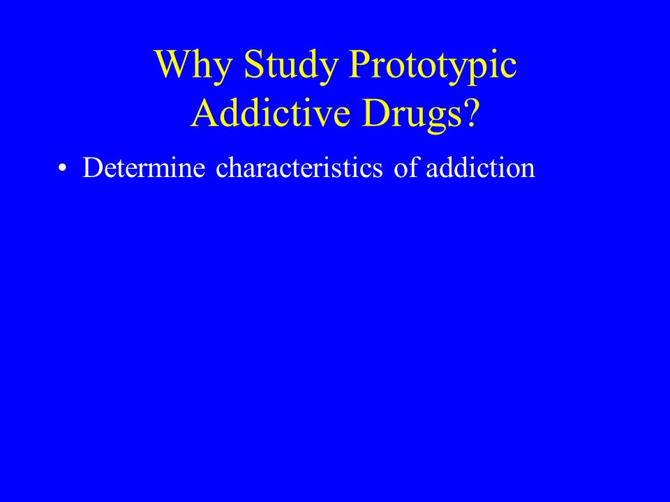 Determine characteristics of addiction