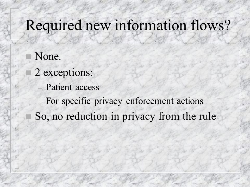 Required new information flows. n None.