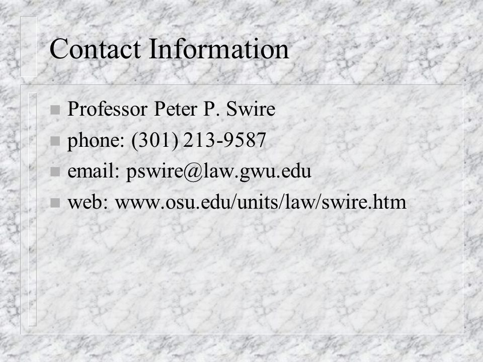 Contact Information n Professor Peter P.