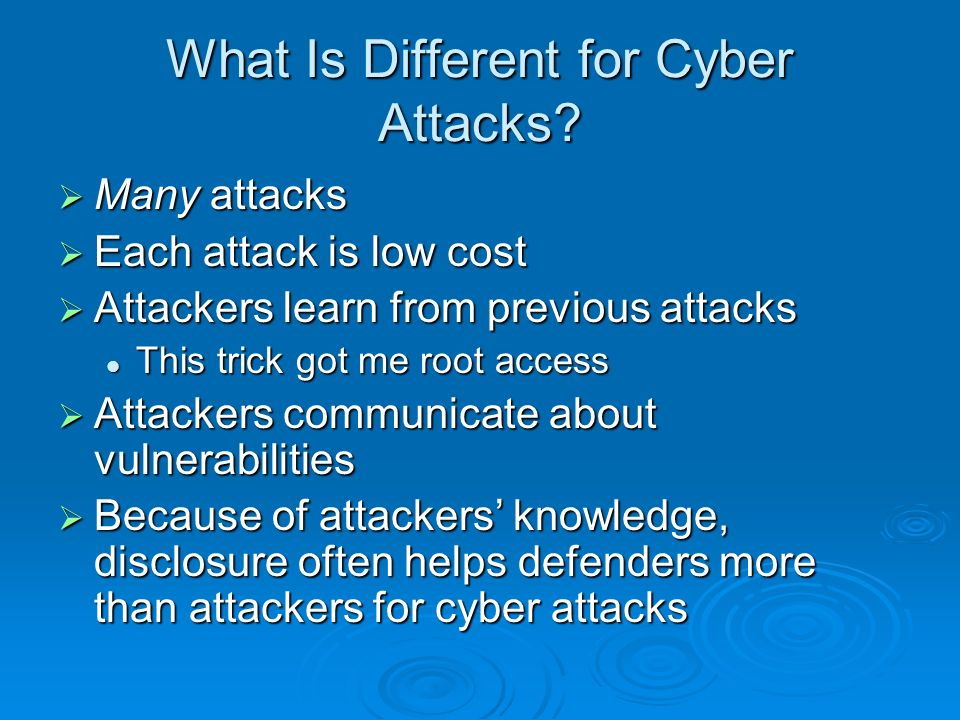 What Is Different for Cyber Attacks.