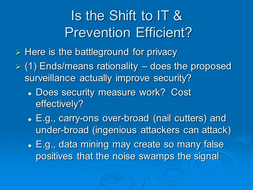 Is the Shift to IT & Prevention Efficient.