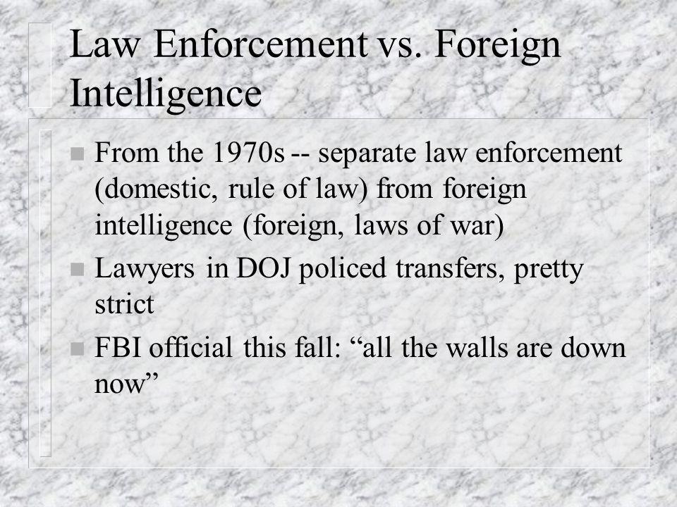 Law Enforcement vs.