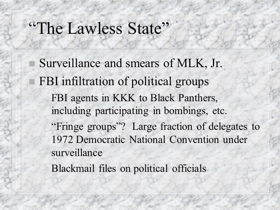 The Lawless State n Surveillance and smears of MLK, Jr.