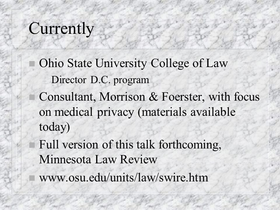 Currently n Ohio State University College of Law – Director D.C.