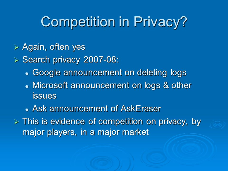 Competition in Privacy.