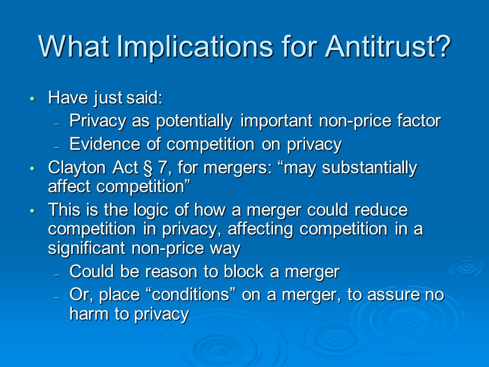 What Implications for Antitrust.