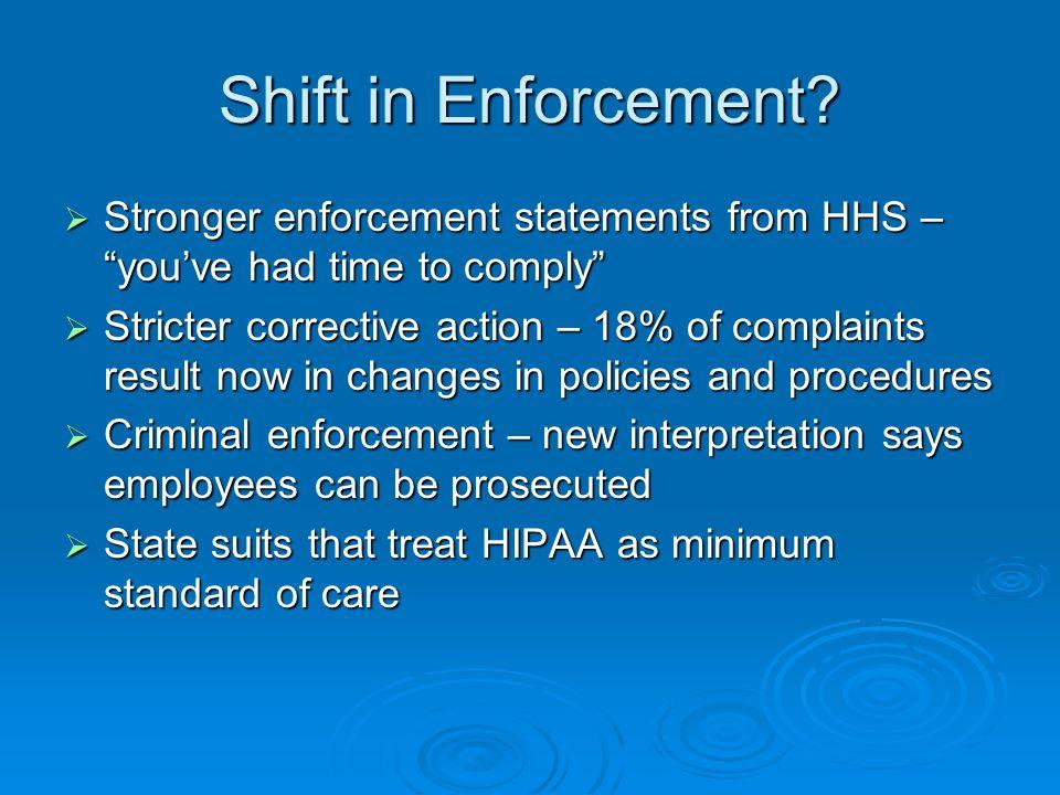 Shift in Enforcement.