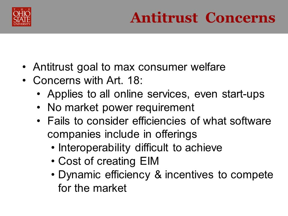 Antitrust (cont.) In essence a per se rule requiring portability Refusal to deal – lots of company discretion Tying and Microsoft – rule of reason They require showing of market power before regulating Conclusion on antitrust Differs greatly from consumer welfare goal in US and EU antitrust analysis