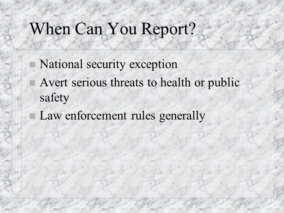When Can You Report.