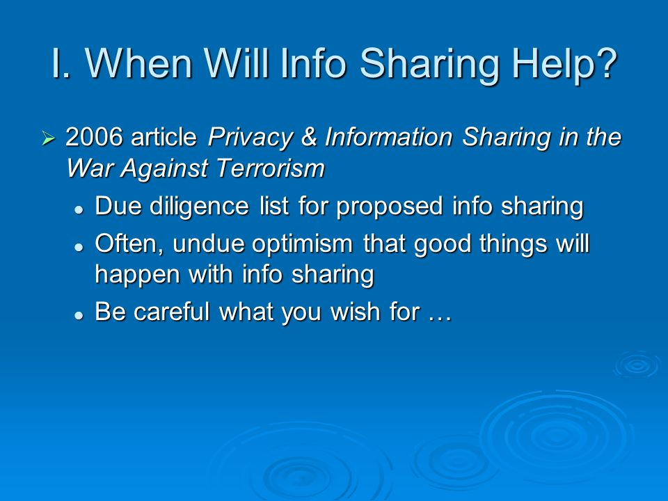 I. When Will Info Sharing Help.