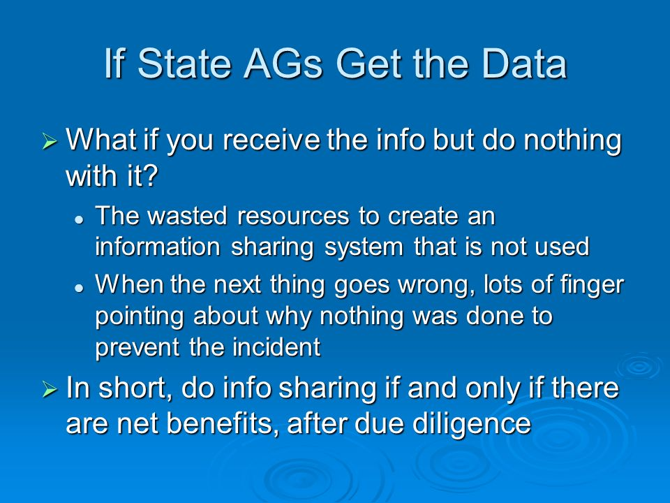 If State AGs Get the Data What if you receive the info but do nothing with it.