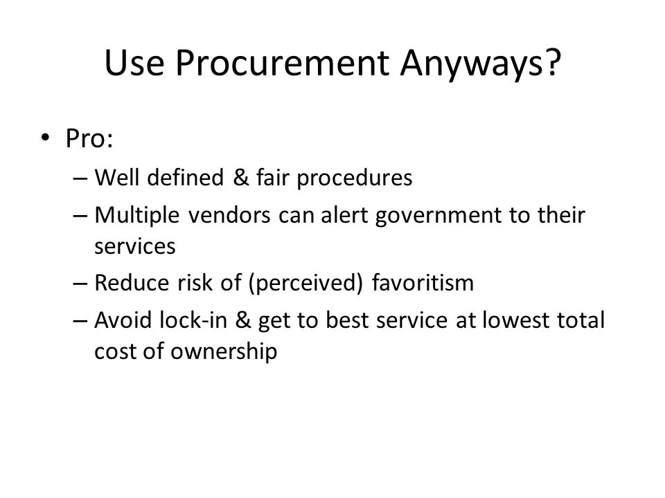 Use Procurement Anyways.