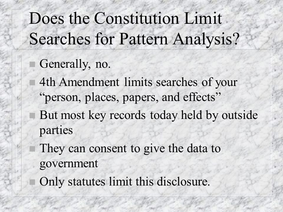Does the Constitution Limit Searches for Pattern Analysis.