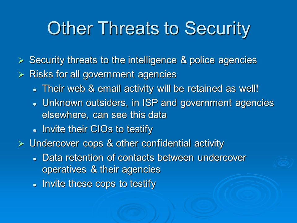 Other Threats to Security Security threats to the intelligence & police agencies Security threats to the intelligence & police agencies Risks for all
