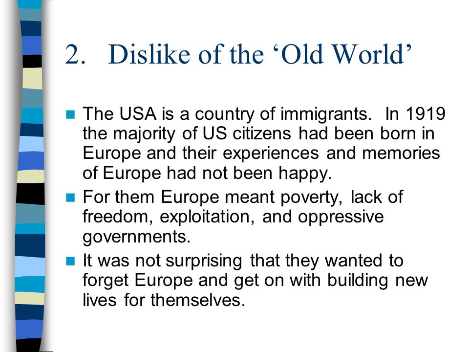3.Dangerous Ideas The Europe of 1919 was full of revolutionary ideas e.g.
