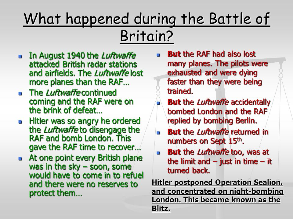 What happened during the Battle of Britain.