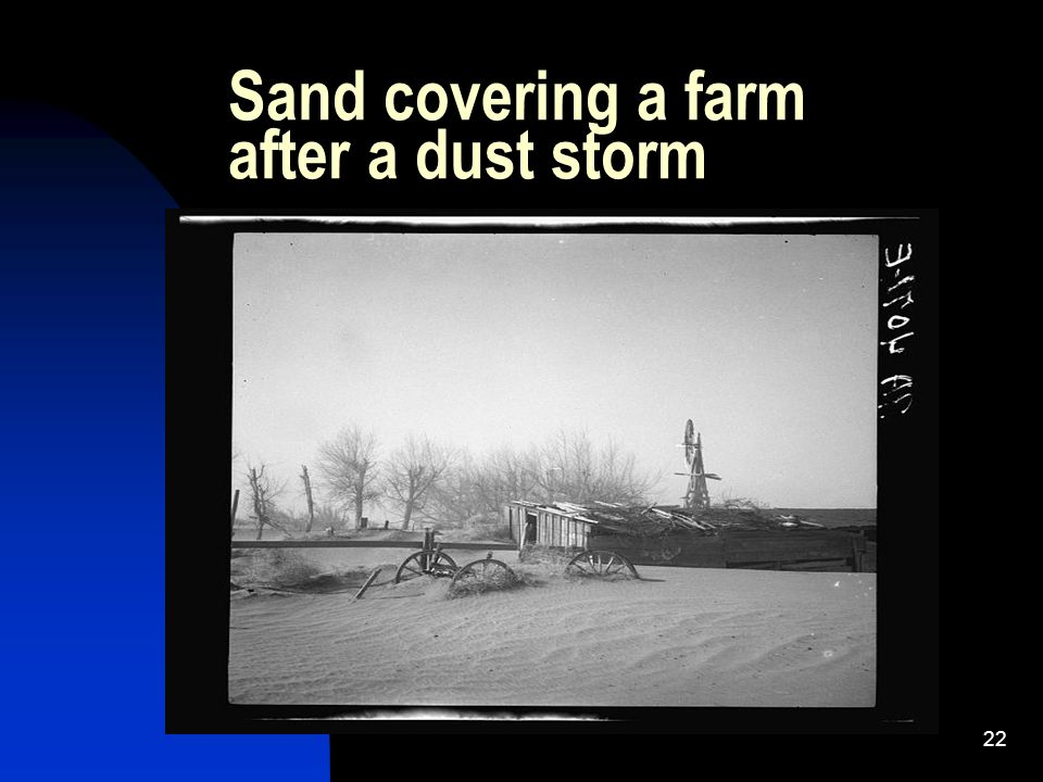 22 Sand covering a farm after a dust storm