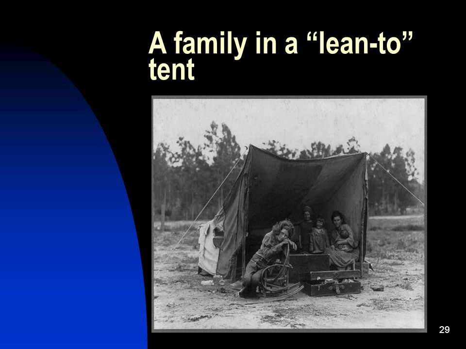 29 A family in a lean-to tent
